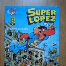 Cómics: SÚPER LÓPEZ SUPERLÓPEZ OLÉ! LA SEMANA MÁS LARGA... 1987. Lote 262130465
