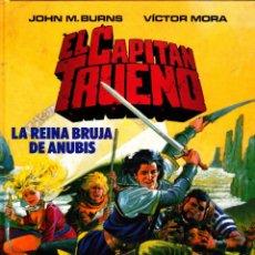 Cómics: COMIC EL CAPITAN TRUENO LA REINA BRUJA DE ANUBIS EDICIONES BJOHN M- BURNS. Lote 262755330