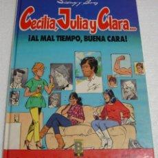 Cómics: CACILIA JULIA Y CLARA Nº 1- EDC.B 1ª ED, V. MORA 1991-PERFECTO- IMPORTANTE LEER DESCRIPCIÓN ENVIOS. Lote 262802475