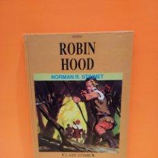 Cómics: FAMOSAS NOVELAS ILUSTRADAS...ROBIN HOOD......NORMAN R. STINNER....1991..... Lote 262933825