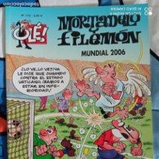 Comics : MORTADELO Y FILEMÓN. OLÉ! Nº 175. MUNDIAL 2006. 1ª EDICIÓN 2006. Lote 267442709
