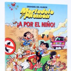 Cómics: GRANDES DEL HUMOR MORTADELO Y FILEMÓN 9. ¡A POR EL NIÑO! (FCO. IBÁÑEX) B, 1997. Lote 269575628