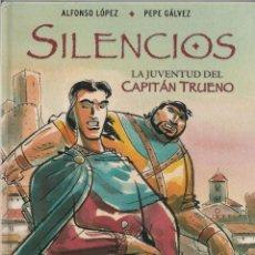 Cómics: SILENCIOS LA JUVENTUD DEL CAPITÁN TRUENO. EDICIONES B 1ª EDICIÓN 2006. Lote 269850643