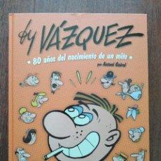 Cómics: BY VAZQUEZ 80 AÑOS DEL NACIMIENTO DE UN MITO. Lote 270087558