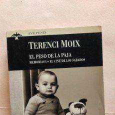 Cómics: TERENCI MOIX-EL PESO DE LA PAJA I.. Lote 26140513