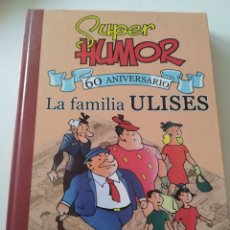 Comics : CÓMIC SÚPER HUMOR LA FAMILIA ULISES. 60 ANIVERSARIO. 2005. BENEJANS.. Lote 275859013