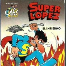 Cómics: OLE SUPERLOPEZ SUPER LOPEZ Nº 28 - EL INFIERNO - EDICIONES B 1996 PRIMERA 1ª EDICION - MUY DIFICIL. Lote 275931323