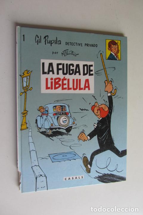 GIL PUPILA DETECTIVE PRIVADO Nº 1 LA FUGA DE LIBÉLULA. MAURICE TILLIEUX.EDITORIAL CASALS 1987 (Tebeos y Comics - Ediciones B - Clásicos Españoles)