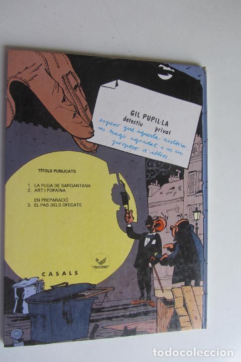 Cómics: GIL PUPILA DETECTIU PRIVAT LA FUGA DE SARGANTANA Nº 1 CATALA MAURICE TILLIEUX.EDITORIAL CASALS 1987 - Foto 3 - 277234783