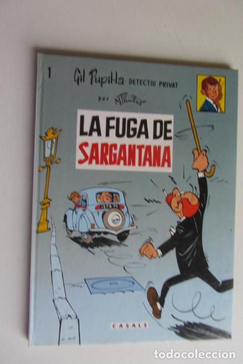 GIL PUPILA DETECTIU PRIVAT LA FUGA DE SARGANTANA Nº 1 CATALA MAURICE TILLIEUX.EDITORIAL CASALS 1987 (Tebeos y Comics - Ediciones B - Clásicos Españoles)