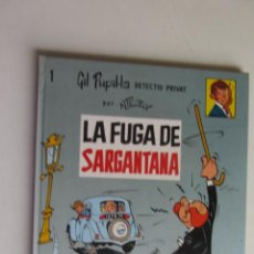 Cómics: GIL PUPILA DETECTIU PRIVAT LA FUGA DE SARGANTANA Nº 1 CATALA MAURICE TILLIEUX.EDITORIAL CASALS 1987. Lote 277234783