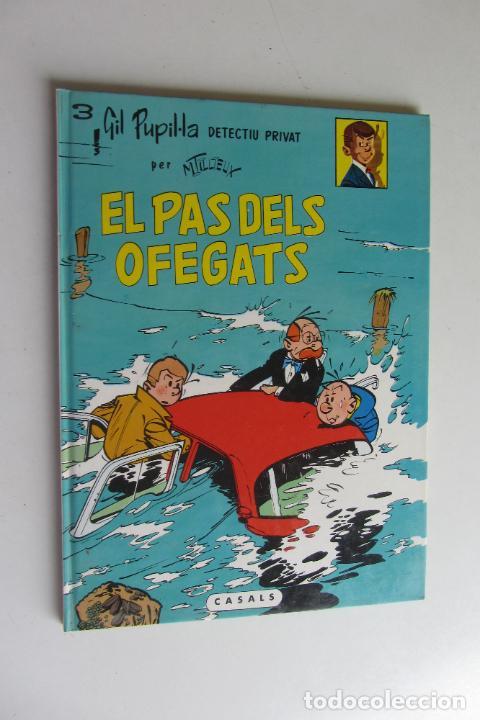 GIL PUPIL.LA DETECTIU PRIVAT Nº 3 EL PAS DELS OFEGATS TAPA DURA MAURICE TILLIEUX CASALS (Tebeos y Comics - Ediciones B - Clásicos Españoles)