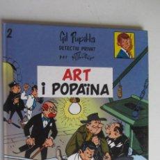 Cómics: GIL PUPIL.LA, DETECTIU PRIVAT 2. ART I POPAÏNA TAPA DURA MAURICE TILLIEUX CASALS. Lote 277235638