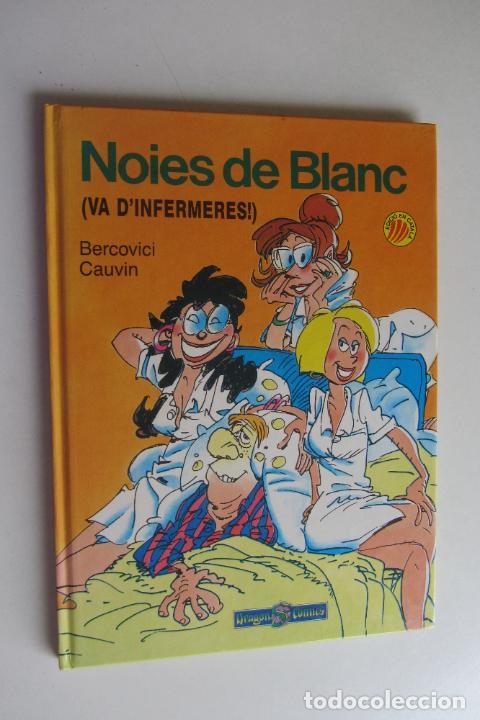 NOIES DE BLANC (VA D'INFERMERES!) BERCOVICI & GAUVIN - DRAGON COMICS TAPA DURA CATALÀ (Tebeos y Comics - Ediciones B - Clásicos Españoles)