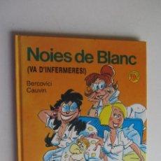 Cómics: NOIES DE BLANC (VA D'INFERMERES!) BERCOVICI & GAUVIN - DRAGON COMICS TAPA DURA CATALÀ. Lote 277236308
