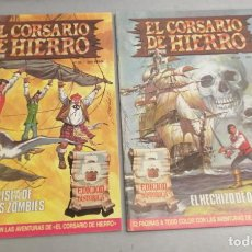 Fumetti: EL CORSARIO DE HIERRO EDICIÓN HISTÓRICA / LOTE NÚMEROS 33 Y 34 / RESERVADO VADORET8. Lote 278168738
