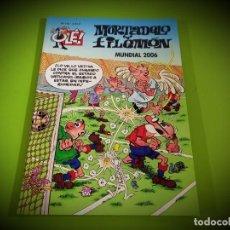 Cómics: OLE Nº 175 MORTADELO Y FILEMON - MUNDIAL 2006 - PRIMERA 1ª EDICION - IMPECABLE ESTADO. Lote 278692813