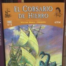 Cómics: CORSARIO DE HIERRO Nº 5 VÍCTOR MORA Y AMBRÓS. EDICIONES B. Lote 286495318