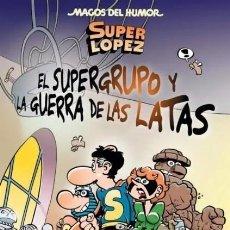 Comics: MAGOS DEL HUMOR Nº 163 SUPER LOPEZ. EL SUPERGRUPO Y LA GUERRA DE LAS LATAS - EDICIONES B - SUB03M. Lote 287000593