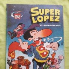Comics: COMIC OLÉ SUPERLÓPEZ Nº 2-SL PRIMERA EDICIÓN DE EDICIONES B. Lote 287060508