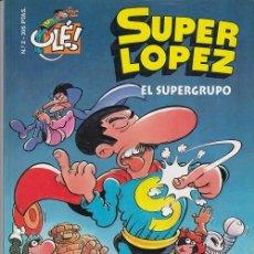 Comics: COLECCION OLE - EDICIONES B - SUPERLOPEZ Nº 2 - EL SUPERGRUPO #. Lote 287452333