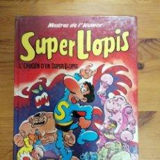 Cómics: MESTRES DE L'HUMOR. SUPER LLOPIS. Nº 10. L'ORIGEN D'EN SUPER LLOPIS - EDICIONES B. 1989. 1ª EDICION.. Lote 287822203