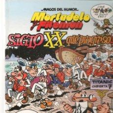 Cómics: MAGOS DEL HUMOR. MORTADELO Y FILEMÓN. Nº 81. SIGLO XX, QUÉPROGRESO! EDICIONES B. 1ª EDC. 1999(ST/SL). Lote 287866918