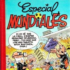 Cómics: COMIC SUPER HUMOR MORTADELO ESPECIAL MUNDIALES EDICIONES B. Lote 288053683