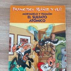 Cómics: FRANCISCO IBAÑEZ Y OLE MORTADELO Y FILEMON. EL SULFATO ATOMICO. EDICIONES B 2001. Lote 288374093