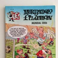 Cómics: MORTADELO Y FILEMÓN - OLÉ 175 - MUNDIAL 2006. Lote 288464203