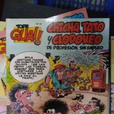 Cómics: TOPE GUAI! Nº 24. CHICHA, TATO Y CLODOVEO DE PROFESIÓN SIN EMPLEO - F. IBÁÑEZ. Lote 288904263
