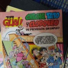 Cómics: TOPE GUAI! Nº 15. CHICHA, TATO Y CLODOVEO DE PROFESIÓN SIN EMPLEO - F. IBÁÑEZ. Lote 288904378