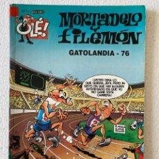 Cómics: MORTADELO Y FILEMÓN #11 OLÉ - EDICIONES B - GATOLANDIA 76. Lote 291205813