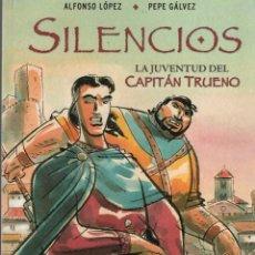Fumetti: SILENCIOS LA JUVENTUD DEL CAPITAN TRUENO (ALFONSO LOPEZ / PEPE GALVEZ) EDICIONES B - CARTONE -SUB01M. Lote 292504698