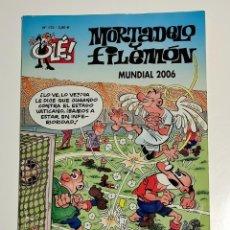 Fumetti: MORTADELO Y FILEMÓN - OLÉ 175 - MUNDIAL 2006. Lote 293489953
