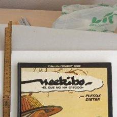 Cómics: COLECCIÓN CONQUISTADOR - DRAGON COMICS - NEEKIBO, EL QUE NO HA CRECIDO, EDICIONES B. 1ª EDICIÓN 1991. Lote 294047818