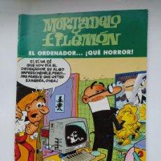 Cómics: MORTADELO Y FILEMON. EL ORDENADOR QUE HORROR. TDKC46. Lote 294939643