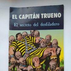 Cómics: EL CAPITÁN TRUENO - EL SECRETO DEL DESFILADERO. TDKC46. Lote 294940203