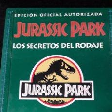Cómics: LIBRO EDICIONES B JURASSIC PARK LOS SECRETOS DEL RODAJE. Lote 295361793