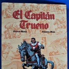 Cómics: EL CAPITÁN TRUENO VOLUMEN 1 - VÍCTOR MORA / FUENTES MAN. Lote 296799458