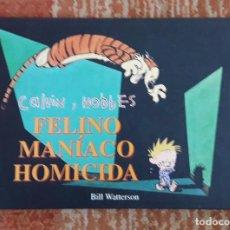 Cómics: CALVIN Y HOBBES. FELINO MANIACO HOMICIDA. BILL WATTERSON. N º3. Lote 297022758