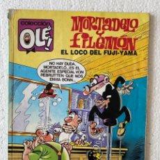 Cómics: MORTADELO Y FILEMÓN «EL LOCO DEL FUJI-YAMA» OLÉ #294 M.150 EDICIONES B. Lote 297177588