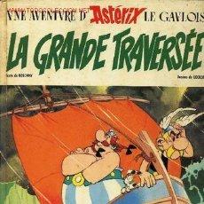 Cómics: UNE AVENTURE D' ASTERIX LE GAVLOIS-LA GRANDE TRAVERSEE,DARGAUD EDITEUR,1975. Lote 21293781