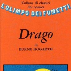 Cómics: DRAGO (DE BURNE HOGART, EL AUTOR DE TARZÁN) COLLANA DI CLASSICI DEI COMICS, 1974. Lote 24302938