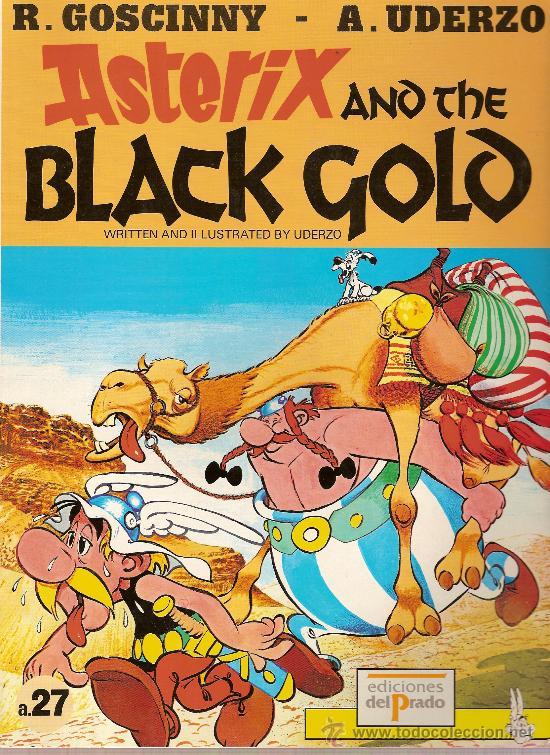 Nº A27 ASTERIX AND THE BLACK GOLD GOSCINNY- UDERZO EN INGLES EDICIONES DEL PRADO (Tebeos y Comics - Comics Lengua Extranjera - Comics Europeos)