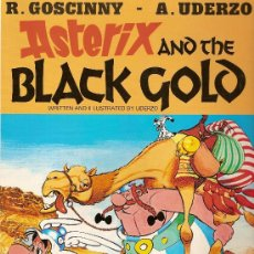 Cómics: Nº A27 ASTERIX AND THE BLACK GOLD GOSCINNY- UDERZO EN INGLES EDICIONES DEL PRADO. Lote 27638169