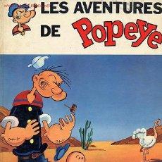 Cómics: LES AVENTURES DE POPEYE - EN FRANCÉS. Lote 6835844