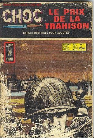 CHOC Nº3 : LE PRIX DE LA TRAHISON (Tebeos y Comics - Comics Lengua Extranjera - Comics Europeos)