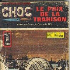 Cómics: CHOC Nº3 : LE PRIX DE LA TRAHISON. Lote 1819437