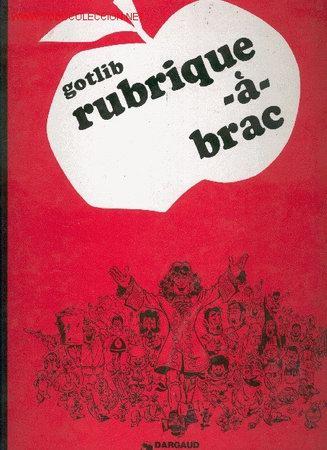 GOTLIB - RUBRIQUE-À-BRAC 1 (Tebeos y Comics - Comics Lengua Extranjera - Comics Europeos)